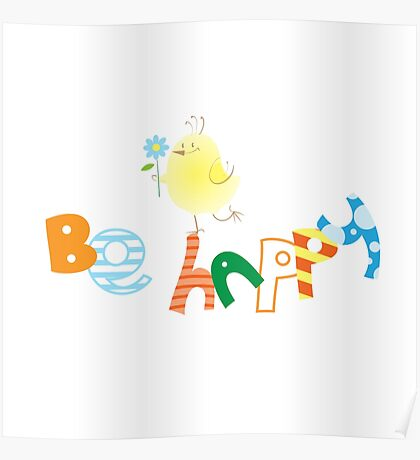 Be happy. Poster