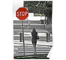 Stop... Look Both Ways Before Crossing Poster