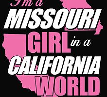I'm a missouri girl in a california world by imgarry