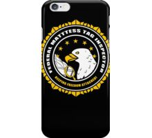 Federal Mattress Tag Inspector iPhone Case/Skin