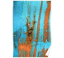 Did that rust just wink at me? Poster