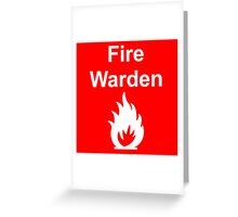 Fire Warden by Exit Incorporated Greeting Card