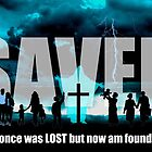 Not Lost but Saved by the blood of the Lamb - Jesus Saves Graphic Poster by Rick Short