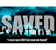 Not Lost but Saved by the blood of the Lamb - Jesus Saves Graphic Poster Photographic Print