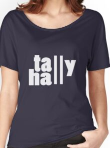 For lack of a tally hall geek funny nerd Women's Relaxed Fit T-Shirt