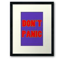 Dont panic geek funny nerd Framed Print