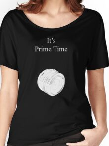 Prime Time Dark Colored Women's Relaxed Fit T-Shirt