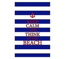 KEEP CALM AND THINK OF THE BEACH - Navy/Red by IntWanderer