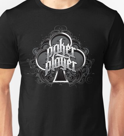 POKER PLAYER Unisex T-Shirt