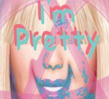 Tell Me I'm Pretty Sticker