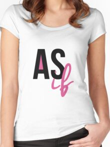 """As If"" Women's Fitted Scoop T-Shirt"