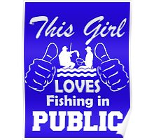 This girl loves fishing in public Poster