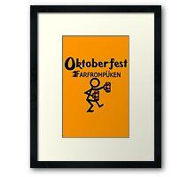 Oktoberfest farfrompukin geek funny nerd Framed Print