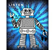 Listen with Love Robot Photographic Print