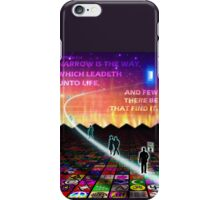 MATTHEW 7:14 - NARROW IS THE WAY iPhone Case/Skin