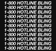 1-800 HOTLINE BLING (W) T-Shirt