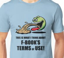 This Is What I Think About F-Book's Terms Of Use! (Emoticon Smiley Meme) Unisex T-Shirt