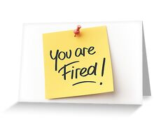 You are tired ! Greeting Card