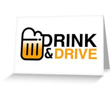 Drink & Drive Greeting Card