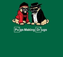 Pugs make Drugs Unisex T-Shirt