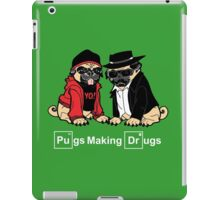 Pugs make Drugs iPad Case/Skin