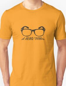 A super hero needs a disguise! T-Shirt