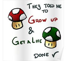 Grow Up and get a life v2 Poster