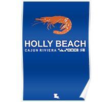 Holly Beach - Cajun Riviera. Poster