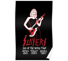 Slayers:End of the World Tour Poster