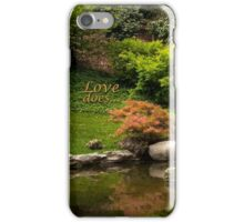 Love does.. iPhone Case/Skin