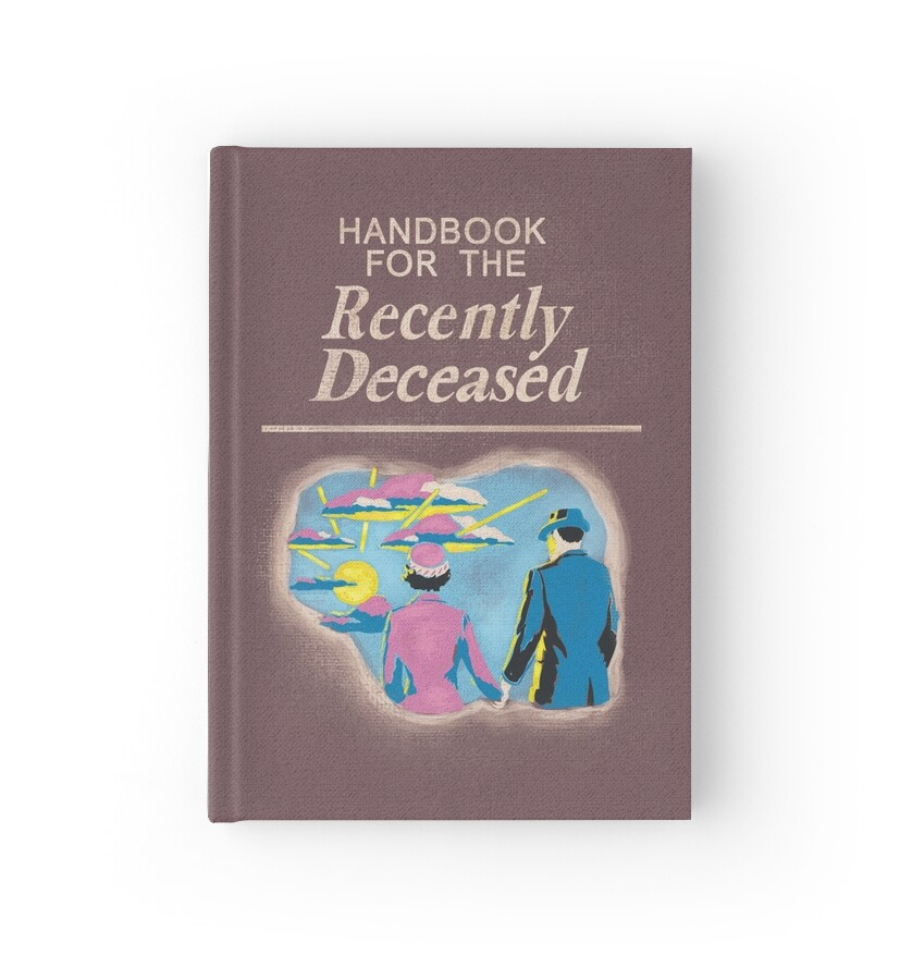 u0026quot handbook for the recently deceased u0026quot  hardcover journals by