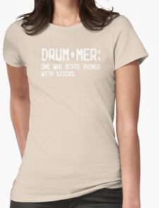 Definition Of A Drummer Womens Fitted T-Shirt