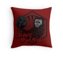 Alas, Poor Vader! (w/ text) Throw Pillow