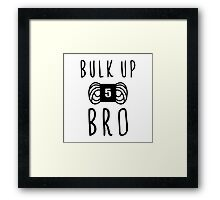 bulk up bro funny yarn knit crochet Framed Print