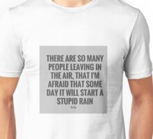 Funny Felling about humanity Unisex T-Shirt