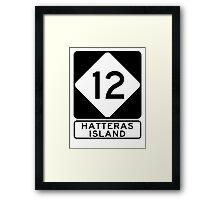 NC 12 - Hatteras Island Framed Print