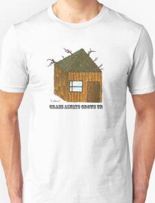 Stupid Grass House T-Shirt