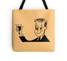 i'm not having a baby, everybody drink! Tote Bag