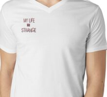 Life is Strange (My life is strange) Mens V-Neck T-Shirt