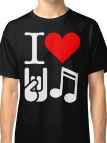 I Love Rock N Roll  Classic T-Shirt