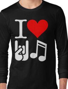 I Love Rock N Roll  Long Sleeve T-Shirt