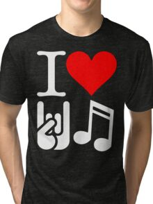 I Love Rock N Roll  Tri-blend T-Shirt