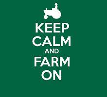 Keep Calm and Farm On Unisex T-Shirt
