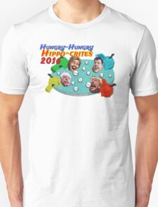 Hungry Hungry Hippo-crites 2016 Unisex T-Shirt
