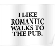 Romantic walks to..... Poster
