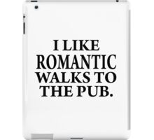Romantic walks to..... iPad Case/Skin