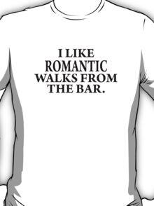 Romantic walks from..... T-Shirt