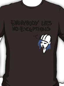 Chloe's Decal - Everybody Lies T-Shirt