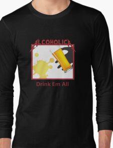 Alcoholica Long Sleeve T-Shirt