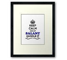 Keep Calm and Let SALANT Handle it Framed Print